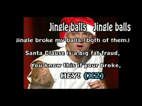 EMINEM JINGLE BALLS (LYRICS)