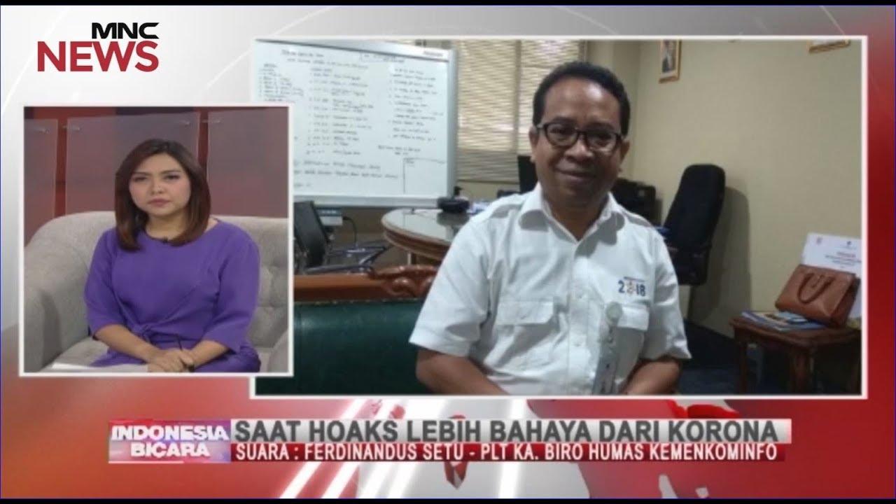Kemenkominfo Ancam Pidanakan Penyebar Hoaks Virus Korona Part 01 – Indonesia Bicara 04/03