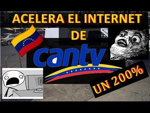 COMO ACELERAR EL INTERNET CANTV UN 50%  /Actualizado 2018