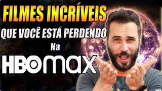FILMES INCRÍVEIS que VOCÊ ESTÁ PERDENDO na HBO MAX