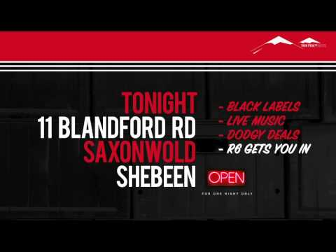 The Saxonwold Shebeen Announcement