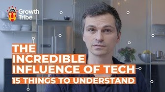 The Incredible Influence of Technology | 15 Things to Understand