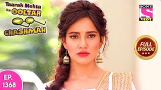 Taarak Mehta Ka Ooltah Chashmah - Full Episode 1368 - 07th August, 2018
