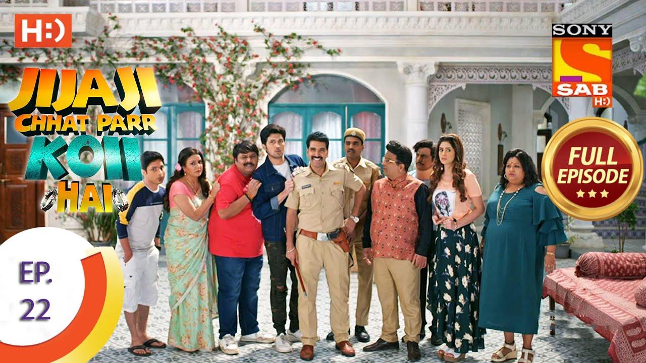 Download Jijaji Chhat Parr Koii Hai - Ep 22 - Full Episode - 6th April, 2021