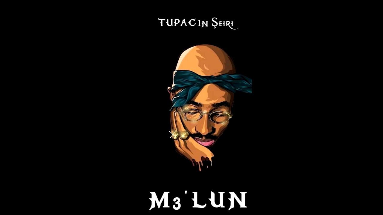 Məl'un - Tupac'ın şeiri