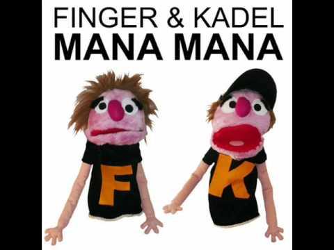 Finger und Kadel - Mana Mana (Remix)