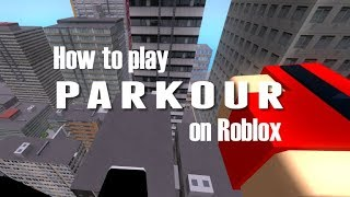 How to: Play Parkour on Roblox