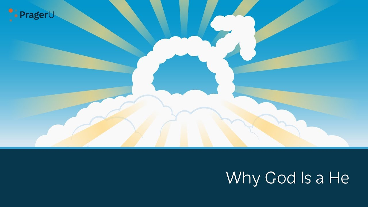 Why God Is a He