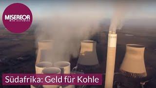 Südafrika: Geld für Kohle - Deutschland investiert in Südafrikas Kohlesektor