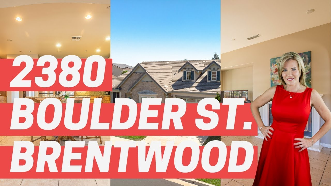 2380 Boulder St. Brentwood, CA - Fantastic Single-Story Home!