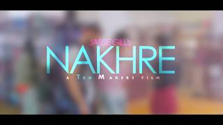 Nakhre (Full Song) | Jassi Gill | Latest NEW Punjabi Songs  | by - RS BOLLYWOOD ENTERTAINMENT
