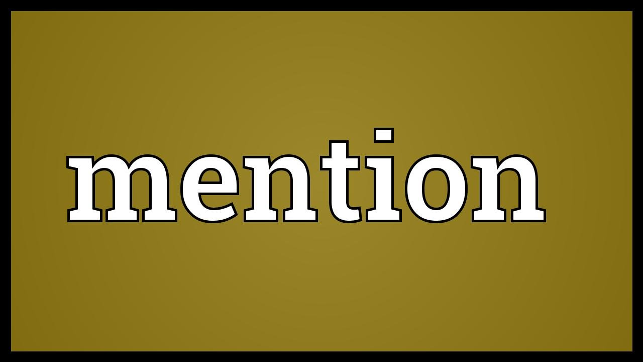 Mention Meaning