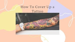 How to Cover up your tattoo using Drugstore Makeup.
