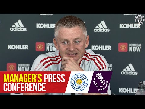 Manager's Press Conference | Leicester City v Manchester United | Ole Gunnar Solskjaer