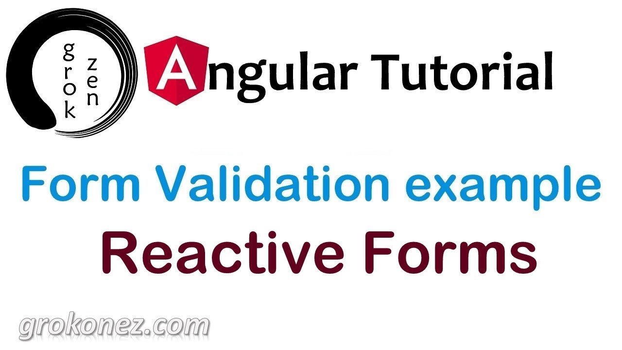 Angular 6 Form Validation example - Reactive Forms » grokonez