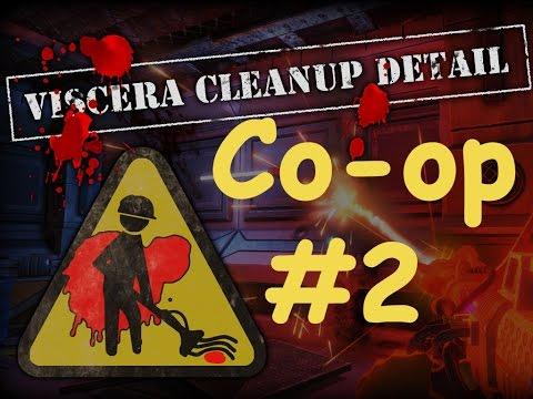 ►Viscera Cleanup Detail |Кооператив| #2