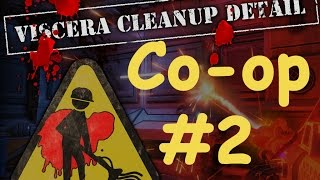►Viscera Cleanup Detail |Кооператив| #2