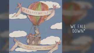 Avalanche City - Our New Life Above The Ground (Full Album)
