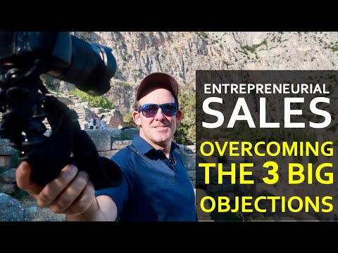 Entrepreneurial Sales: Overcoming the 3 Big Objections | Conor Neill