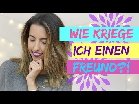 Wie kriege ich einen Freund? Tipps & Tricks | SofiaBeautyCafe