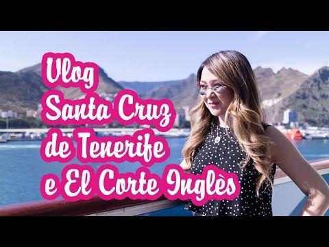 VLOG SANTA CRUZ DE TENERIFE E EL CORTE INGLES | Patty Lye