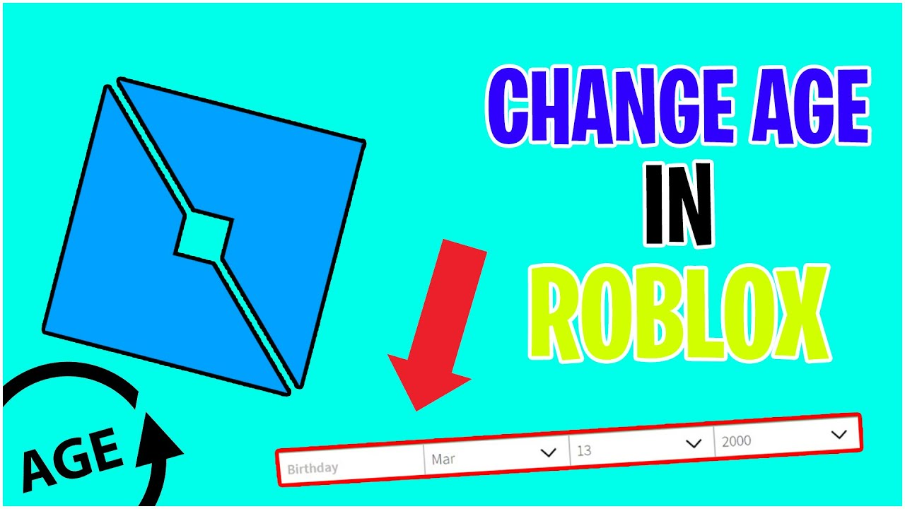 How To Change Your Age On Roblox How To Change Your Birthday On Roblox Updated Youtube