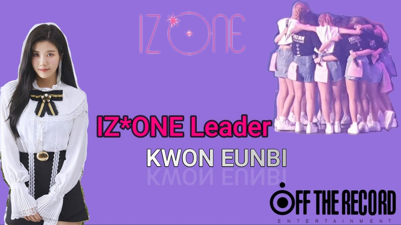 IZ*ONE Leader Kwon Eunbi