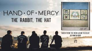 Watch Hand Of Mercy The Rabbit The Hat video