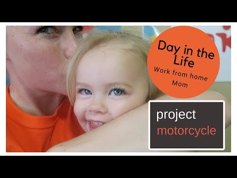 Day in the Life / Work from home MOM / Project Motorcycle for DAD /  VLOG