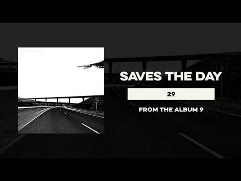 "Saves The Day ""29"" Mp3"