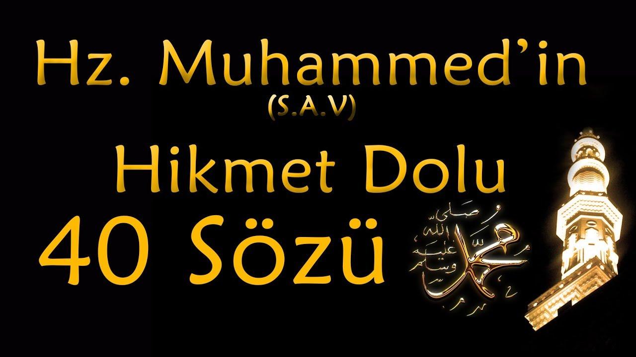 Hz Muhammedin Hikmet Dolu 40 Sözü 40 Hadis Hayatınıza Işık