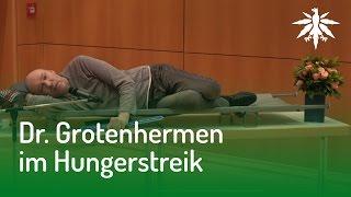 Dr. Grotenhermen im Hungerstreik   DHV News #124