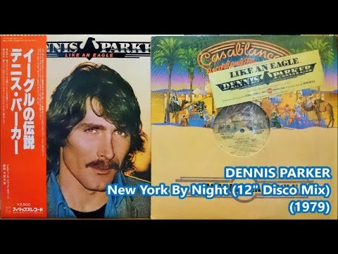 "DENNIS PARKER - New York By Night (12"" Disco)('79)*Jacques Morali, Henri Belolo, Wade Nichols"