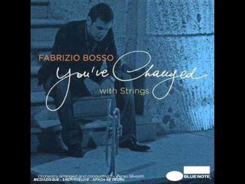 Jazz Trumpet / Fabrizio Bosso - Senza Fine - You've Changed 04