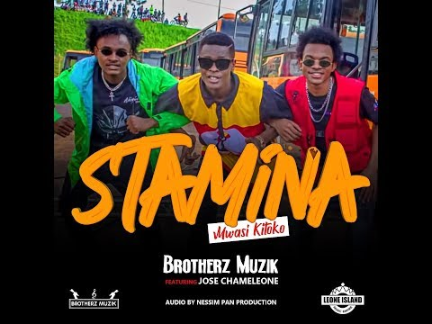 BROTHERZ MUZIK ft JOSE CHAMELEONE – Stamina / Mwasi Kitoko ( Official Music Audio )