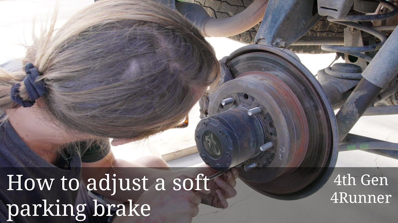 How to Adjust 4Runner Parking Brake