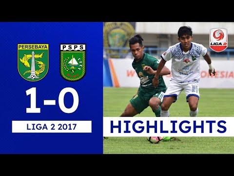 [8 Besar | Matchday 2] PERSEBAYA Surabaya vs PSPS Riau  - Goals & Highlights - Liga 2 (18/11/2017)
