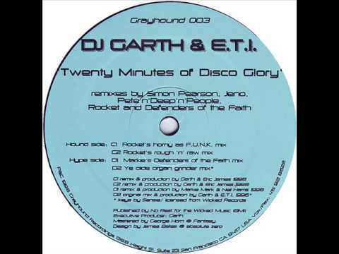 Dj Garth & E.T.I. - Twenty minutes of disco glory (ye olde organ mix)