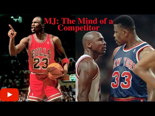 Michael Jordan: The Mind of a Competitor