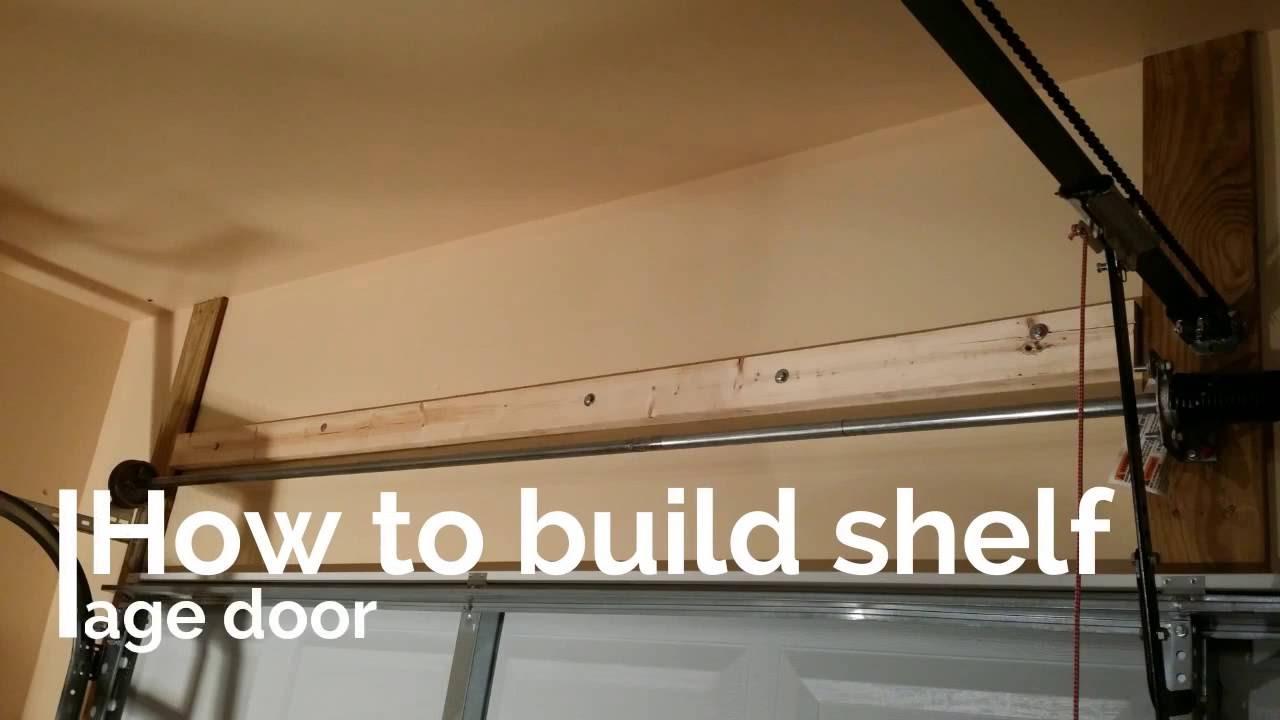 How easy to build shelf storage above garage door DIY ...