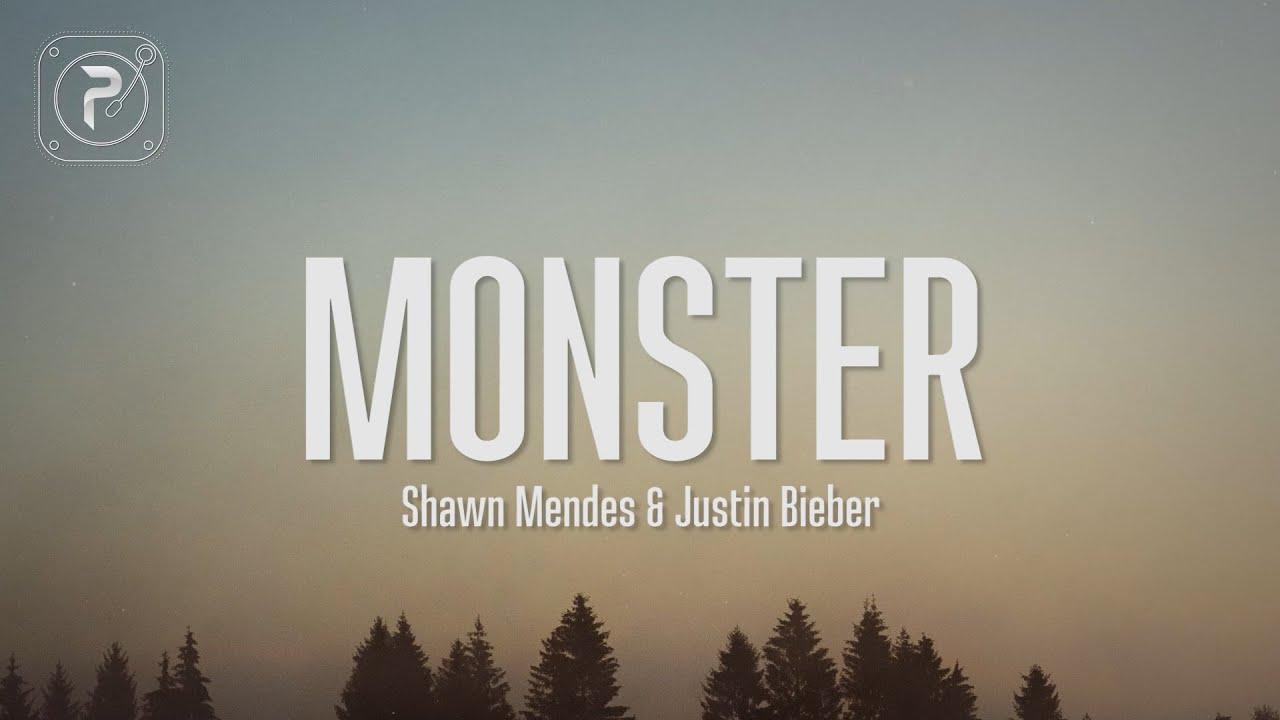Download Shawn Mendes - Monster (Lyrics) FT. Justin Bieber