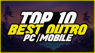 Top 10 Outro Best Templates | Free No Text Outro for PC/Mobile