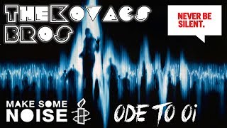 Chuckie & Junxterjack Vs TJR - Make Some Noise For Ode To Oi (The Kovacs Brothers Mashup Remix Edit)