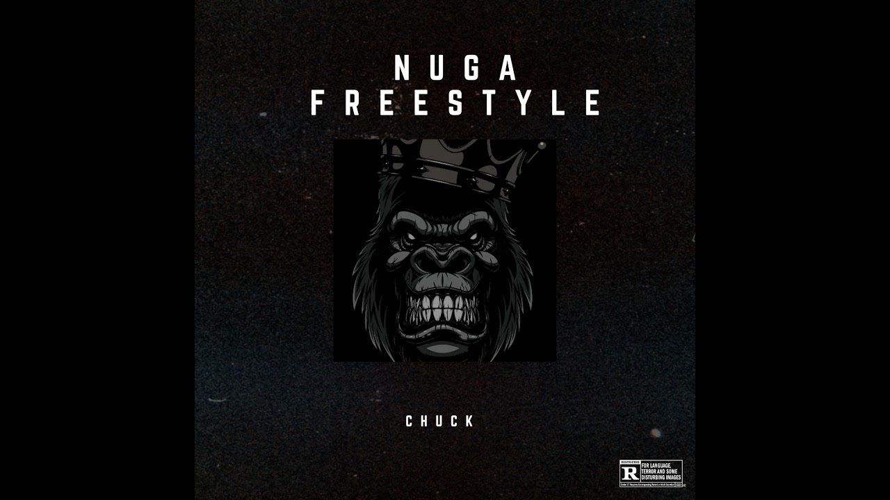 DOWNLOAD Chuck – NUGA Freestyle (Official Audio) #Freejoints #DD Mp3 song