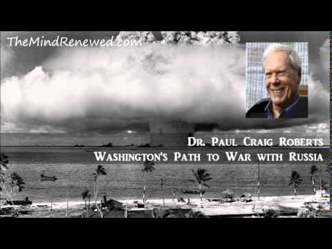 Paul Craig Roberts 2015 : Washington's Path to War with Russia