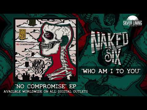 Naked Six - Who Am I to You (Official Track) Mp3