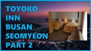 Toyoko Inn Busan Seomyeon - Ai…