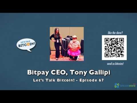 BitPay CEO, Tony Gallipi