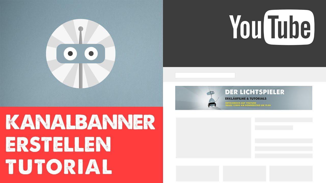 04 | YouTube Kanalbanner erstellen | Die Anleitung für das perfekte ...