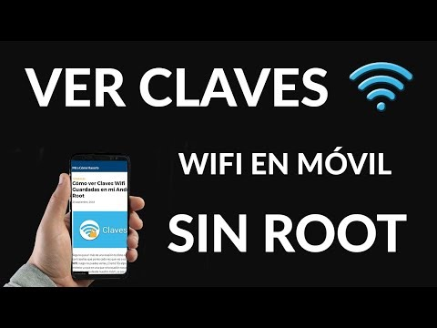 Cómo ver Claves Wifi Guardadas en mi Android sin Root